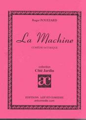 La machine ; comedie satyrique - Intérieur - Format classique