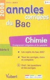 Annales Corrigees T.11 ; Chimie ; Enseignement Obligatoire Et De Spécialité ; Terminale S (Edition 2008) - Intérieur - Format classique