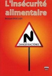 L'insecurite alimentaire-problemes de bacteries - Couverture - Format classique
