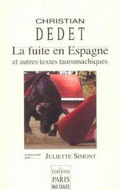 La fuite en Espagne et autres textes - Intérieur - Format classique