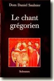 Le chant grégorien - Couverture - Format classique