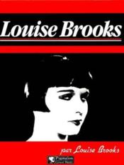 Louise Brooks (Lulu In Hollywood) - Couverture - Format classique