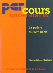 La Poesie Du 16e Siecle - Intérieur - Format classique