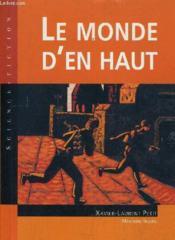 Les Cles Du Francais ; Le Monde D'En Haut ; Cm1 - Couverture - Format classique