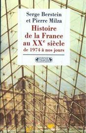 Histoire de la france xx siecle t.5 ; 1974 a nos jours - Intérieur - Format classique