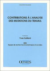 Contributions à l'analyse des mutations du travail - Couverture - Format classique