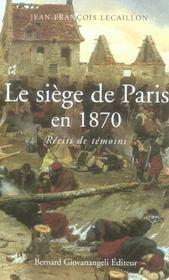 Le Siege De Paris En 1870. Recits De Temoins - Intérieur - Format classique