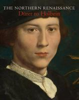Vente livre :  The northern renaissance ; Dürer to Holbein  - Heard - Whitaker