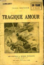 Tragique Amour. - Couverture - Format classique