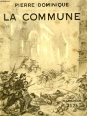 La Commune. Collection : Hier Et Aujourd'Hui. - Couverture - Format classique