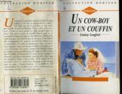 Un Cowboy Et Un Couffin - The Cowboy, The Baby And The Runaway Bride - Couverture - Format classique