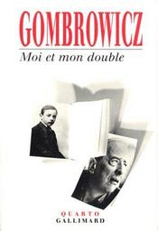 livre moi et mon double witold gombrowicz. Black Bedroom Furniture Sets. Home Design Ideas
