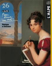 L'Alpe N.26 ; Pour Ecrire Un Mot ; Montagne Et Littérature - Couverture - Format classique