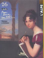 L'Alpe N.26 ; Pour Ecrire Un Mot ; Montagne Et Littérature - Intérieur - Format classique
