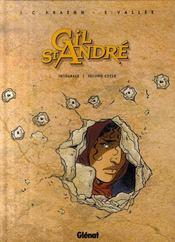 Gil Saint-André ; intégrale t.6 à t.8 ; second cycle - Intérieur - Format classique