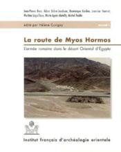 La Route De Myos Hormos ; 2 Volumes - Couverture - Format classique
