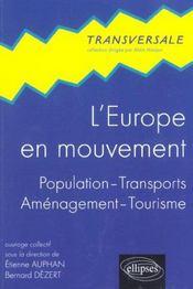 L'Europe En Mouvement Population Transports Amenagement Tourisme - Intérieur - Format classique