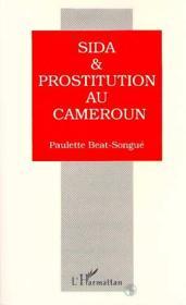 Sida & prostitution au Cameroun - Couverture - Format classique
