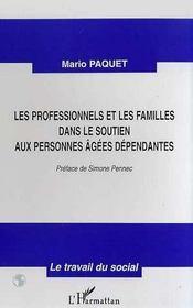 Les professionnels et les familles dans le soutien aux personnes agées dépendantes - Intérieur - Format classique