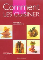 Comment les cuisiner - Couverture - Format classique
