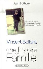 Vincent Bolloré ; une histoire de famille - Intérieur - Format classique