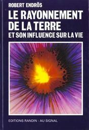 Le Rayonnement De La Terre Et Son Influence Sur La Vie - Intérieur - Format classique