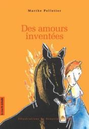 Des Amours Inventees - Couverture - Format classique