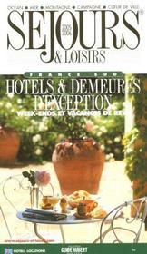 Sejours Et Loisirs ; France Sud - Intérieur - Format classique