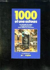1000 Et Une Astuces Pour Decupler Les Usages De Votre Perceuses Et Mieux Utiliser Ses Accessoires. - Couverture - Format classique