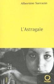 L'astragale - Couverture - Format classique