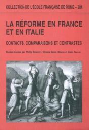 La réforme en France et en Italie ; contact, comparaisons et contrastes - Couverture - Format classique