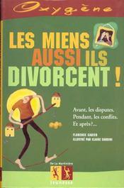 Miens Aussi Ils Divorcent ! (Les) - Intérieur - Format classique