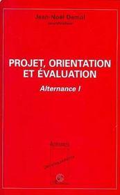 Projet, Orientation Et Evaluation - Intérieur - Format classique