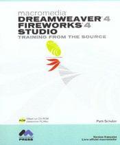 Dreamweaver 4 Et Fireworks 4 ; Training From The Source - Intérieur - Format classique