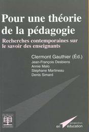 Pour une théorie de la pédagogie ; recherches contemporaines sur le savoir des enseignants - Intérieur - Format classique