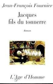 Jacques Fils Du Tonnerre - Couverture - Format classique