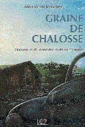 Graine De Chalosse Souvenirs Dun Medecin De Campagne - 2e Edition - Couverture - Format classique