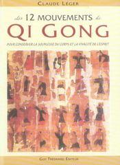 12 mouvements de qi gong - Intérieur - Format classique