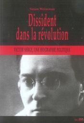 Dissident dans la révolution : victor serge, une biographie politique - Intérieur - Format classique