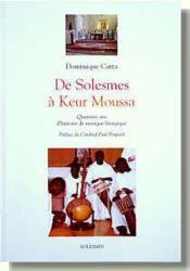 De Solesmes A Keur Moussa - Couverture - Format classique