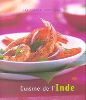 Cuisine de l'inde ; des recettes rapides, simples et delicieuses a preparer soi-meme - Intérieur - Format classique