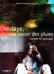 Doulaye, Une Saison Des Pluies ; Carnets De Tournage - Intérieur - Format classique