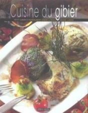 Cuisine Du Gibier - Couverture - Format classique