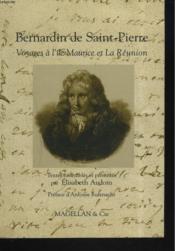 Bernardin de Saint-Pierre ; voyages à l'île Maurice et à la Réunion - Couverture - Format classique