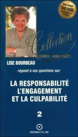 La Responsabilite - L' Engagement Et La Culpabilite T.2 - Couverture - Format classique