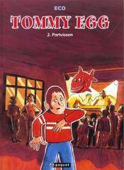 Tommy egg t2 portvissen - Intérieur - Format classique