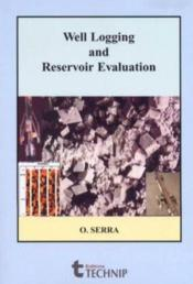 Well Logging And Reservoir Evolution - Couverture - Format classique