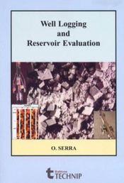 Well Logging And Reservoir Evolution - Intérieur - Format classique