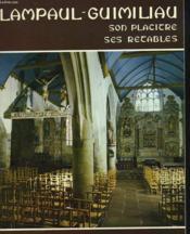 Lampaul-Guimiliau, Son Placitre, Ses Retables. - Couverture - Format classique