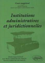 Institutions Administratives Et Juridictionnelles - Intérieur - Format classique